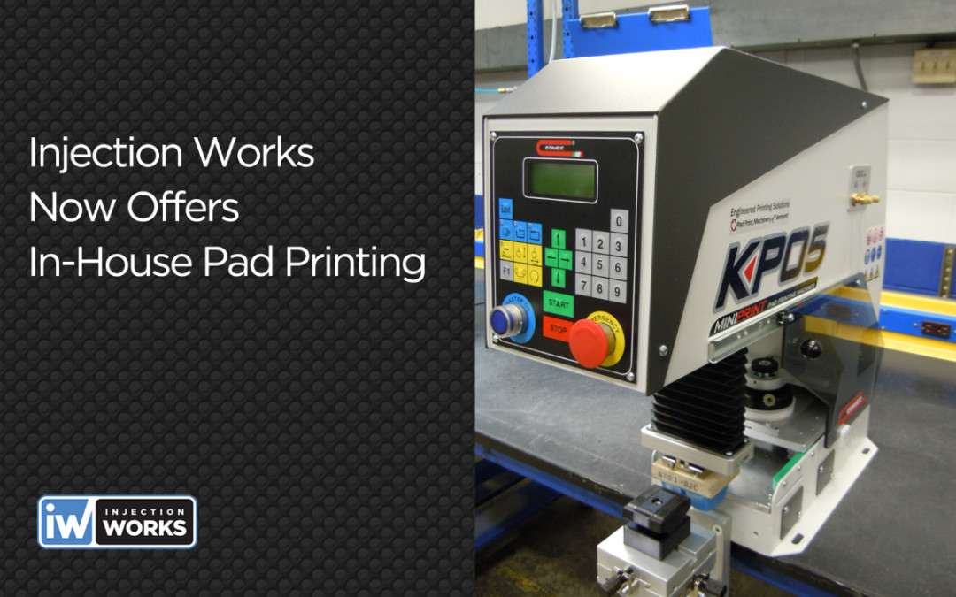 Injection Works invests in In-House Pad Printing capability to further reduce product delivery lead time and costs to clients